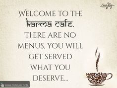 Quote_welcome_to_karma_cafe