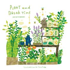 PLANT and BREAK TIME. By Megumi Inoue. http://sorahana.ciao.jp/