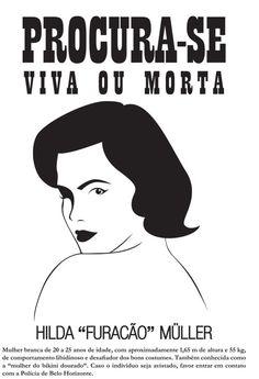""".: Sobre a morte da falsa """"Hilda Furacão"""" e a verdadeira personagem imortal"""