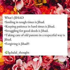 """The Prophet Muhammad ﷺ said; """"jihad"""" has many meanings. It can refer to internal as well as external efforts to be a good Muslims or believer, as well as working to inform people about the faith of Islam. Allah Quotes, Muslim Quotes, Quran Quotes, Faith Quotes, Islamic Quotes, Islam Hadith, Islam Quran, Alhamdulillah, Love In Islam"""