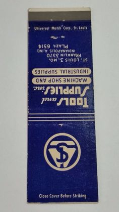 TOOLS and SUPPLIES inc. ST. LOUIS & INDIANAPOLIS #Matchbook cover To order your business' own branded #matchbooks or #matchoxes GoTo: www.GetMatches.com or CALL 800.605.7331 to Get The Process Started Today!