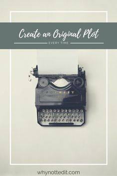 The need to create an original plot can keep writers up at night. But it's not quite a crisis situation, there are plenty of ways to up the originality.