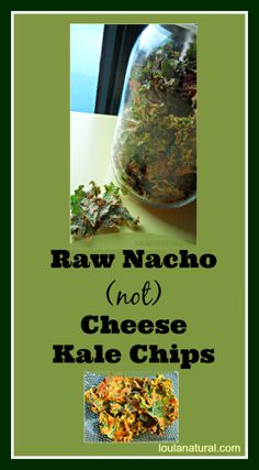 These Raw Nacho (not) Cheese Kale Chips are moreish and delicious. The mix of the kale with the cashews, sesame seeds and walnut oil give them an excellent fat, protein carb ratio which keeps you satisfied. Gluten and dairy free this recipe is one your kids will ask you to make. loulanatural.com