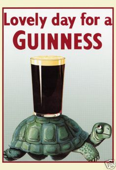 Guinness Poster, Turtle, Lovely Day for a Guinness, Stout, Beer Vintage Advertising Posters, Vintage Advertisements, Vintage Ads, Vintage Posters, Retro Ads, Guinness Can, Guinness Draught, Beer Poster, Vintage Metal Signs