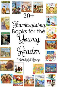 20+ Thanksgiving Books for the Young Reader - Worshipful Living