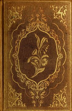 A Floral Offering; The Language and Poetry of Flowers...Henrietta Dumont   1853