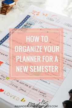 The key to success in college is being organized. For that, you need a planner. Find out how to organize your planner for a new semester!