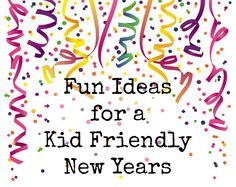 Family Friendly New Years Ideas