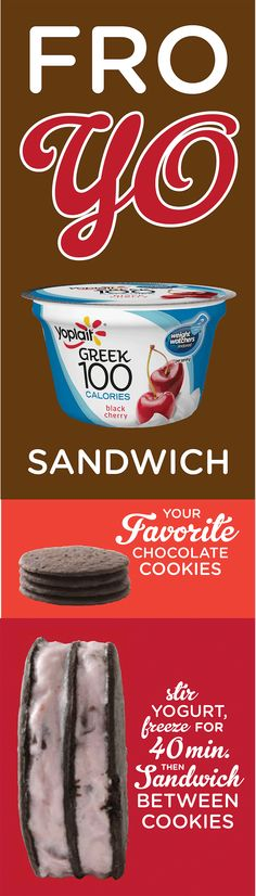 If you ask us, Yoplait Greek Fro Yo Sandwiches > Ice Cream Sandwiches ;) Super easy to assemble too. Stir then freeze your favorite flavor yogurt for 40 mins then sandwich between your favorite cookies and voila! We went for black cherry and chocolate because why wouldn't you?! Enjoy