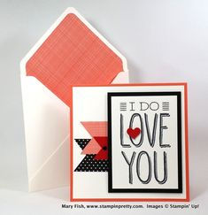 I DO Love You by Petal Pusher - Cards and Paper Crafts at Splitcoaststampers
