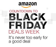 081894f32b8cc2 Amazon Countdown to Black Friday Deals! Be sure to come back soon to  receive your