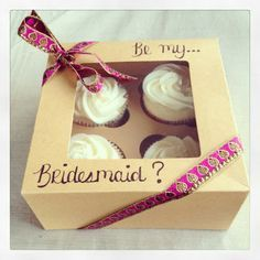 will you be my bridesmaid cupcakes - Google Search