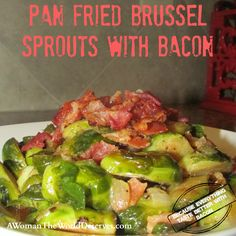 Pan Fried Brussel Sprouts with Bacon