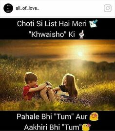 aap jesi ho wesi hi raho kyunki aap bahut khooob surat ho masha allah . Romantic Poetry, Romantic Love Quotes, Love Shayri, Qoutes About Love, Ture Love, Deep Love, Girly Quotes, Sweet Words, Strong Quotes