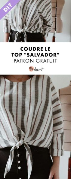 Patron de couture gratuit - Top Salvador - Makeup Tutorial and Ideas Baby Couture, Couture Sewing, Sewing Patterns Free, Clothing Patterns, Sewing Dresses For Women, Salvador, Sewing Online, Diy Tops, Couture Tops