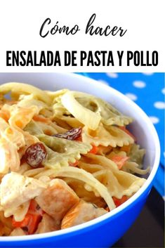 Cómo hacer ensalada de pasta con pollo con una salsa espectacular. Aprende como prepararte una ensalada de pasta con pollo muy nutritiva y refrescante. Un ensalada deliciosa, sencilla y económica que sin duda te gustará #ensaladas #pastas