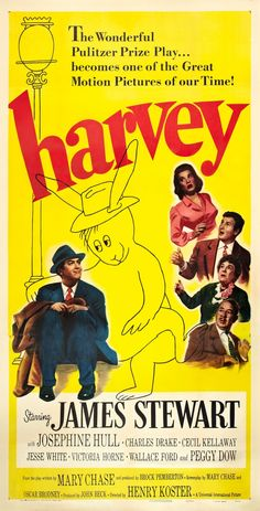 """Harvey"", (1950) starring James Stewart, Josephine Hull, Peggy Dow and Jesse White."