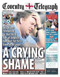Down and out for the Coventry Telegraph as Coventry City go down