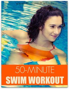 Take your swimming up a notch with this 50-minute workout! #swimming #workout