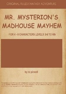 Mysterion's Madhouse Mayhem