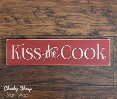 Kiss The Cook Sign Home Decor Kitchenkitchen