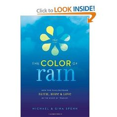 The Color of Rain-I have never read anything like this. An amazing true story. A MUST read...