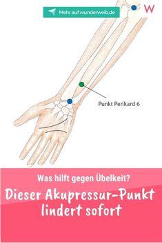 Dir ist übel? Dann drück' einfach deinen Arm - denn der Akupressur-Punkt hilft gegen Übelkeit! #übelkeit #akupressur