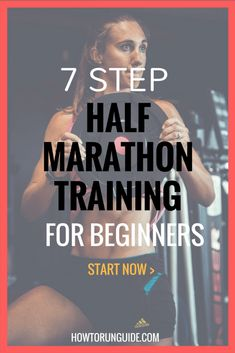 7 Step Half Marathon Training for Beginners - want to run your first half marathon? This Half Marathon training guide will get you across the finish line with ease. #halfmarathon