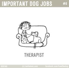 Dogs make the best therapists