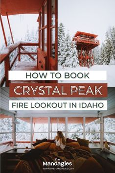 Crystal Peak Lookout is a magical winter weekend getaway in the Pacific Northwest! Stay in a magical fire tower in North Idaho - all inclusive with sauna, a cozy bed, snowshoeing trails, and so much more! #PNW #idaho #winter #idaho #firetower #firelookout #crystalpeaklookout #airbnb #travel #adventure