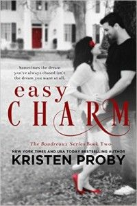 Easy Charm by Kristen Proby The 12 Hottest Contemporary Romances of the Summer