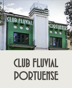Club Fluvial Portuense. Porto