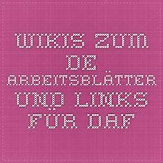 wikis.zum.de - Arbeitsblätter und Links für DAF