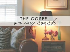 the Gospel on my couch — Naptime Diaries