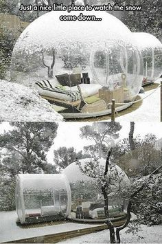 would love to sit in here and watch the snowflakes fall around whilst im warm and dry