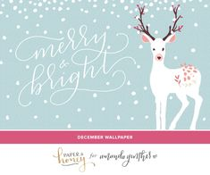 Merry and Bright desktop download, lettering by Paper & Honey || Amanda Genther