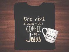 Coffee & Jesus Shirt