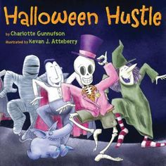 Halloween Hustle by Charlotte Gunnufson. In the dark, a funky beat. Something white with bony feet. Skeleton dancing up the street, Doing the Halloween Hustle.