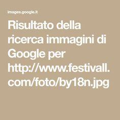Risultato della ricerca immagini di Google per http://www.festivall.com/foto/by18n.jpg