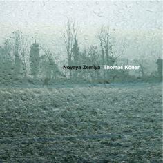 "thomas köner - ""novaya zemlya"" : dark ambient, drone, experimental"