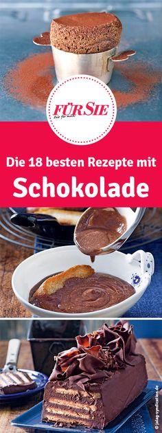 Die 18 besten Rezepte mit Schokolade