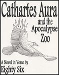 86ThePoet's Cathartes Aura and the Apocalypse Zoo - Awesome Story, the apocalypse from the perspective of a turkey vulture!
