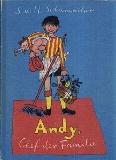 Andy, Chef der Familie   31 Kinderbücher, die Du nur kennst, wenn Du aus dem Osten kommst