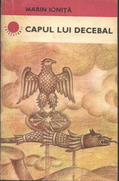 """Recenzia unei carti minunate despre daci, romani si razboaiele dintre ei. """"Capul lui Decebal"""" ne prezinta razboiul din perspectiva lui Traian. Romania, Cape, Travel Inspiration, Books, Movie Posters, Animals, King, Universe, Mantle"""