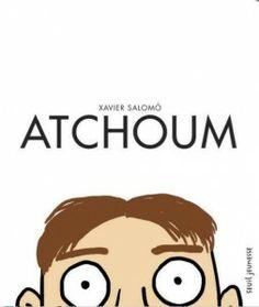 [Livre] Atchoum