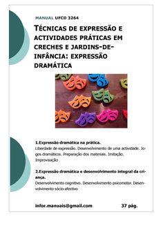 ufcd 3264. Técnicas de expressão e actividades práticas em creche e jardins de infância -  Expressão dramática
