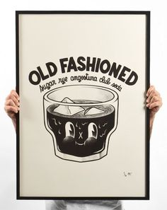 Old Fashioned poster.  As in the drink.