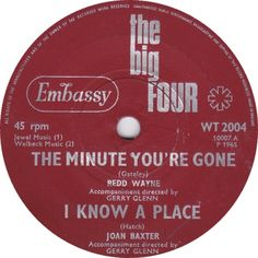 The Big Four (The Minute You're Gone / I Know A Place) - Redd Wayne / Joan Baxter (WT2004) Mar '65