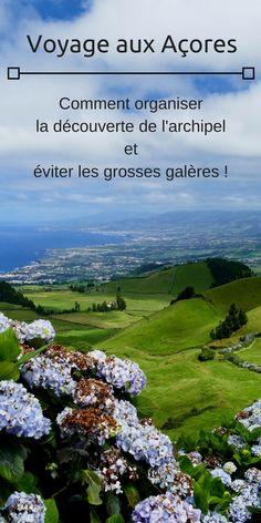 Voyager aux #Açores ou l'importance d'organiser son #voyage Destination Voyage, Archipelago, Holiday Travel, Travel Around, Continents, Trip Planning, Places To See, Travel Destinations, Surfing