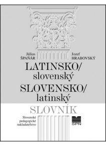 Latinsko-slovenský slovensko-latinský slovník (Július Špaňár; Jozef Hrabovský)